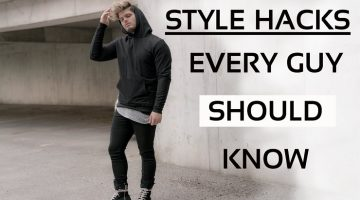 Style Hacks Every Guy Should Know
